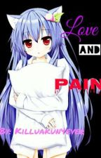 Love and Pain (Killua x neko reader) by Killuakun4ever