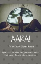 Aara! by Ashwinder103