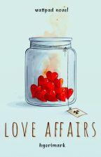 Love Affairs  ✓ by hyerimark