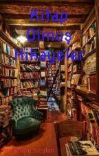 Kitap Olmuş Hikayeler by belgin15