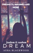 Oneshots,Imagines - Random and Fandoms ( mostly  X-Readers) by Hades_texted_me