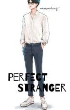 Perfect Stranger +osh by nasipadang-