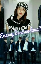 Enemy Become Love? by Maemae393