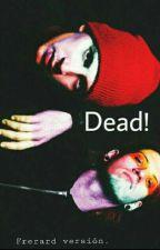 Dead! (frerard) by Hewll_albarn