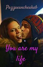 You Are My Life    Saschina  by pazzaeancheakab