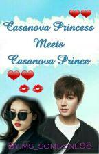 Casanova Princess meets Casanova Prince  by ms_someone95