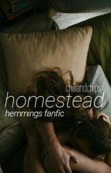 Homestead ° Hemmings by chillandchips