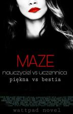 MAZE by Tay116