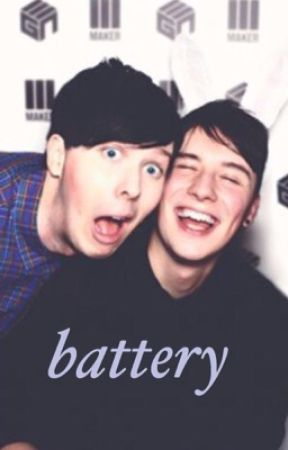 battery • dan howell x phil lester  by phildancing