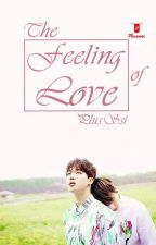The FEELING of LOVE [KookMin] ☑ by Plus_Ssi