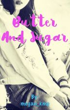 Butter and Sugar by megan_kmp