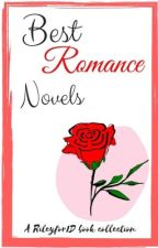 Best Romance Novels  by rileyfor1d