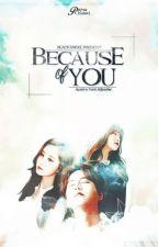 Because Of You by sal_blackangel