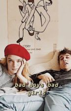 Bad Boys Bad Girls by starrydaisy