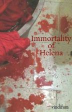 Immortality of Helena by vindifadia