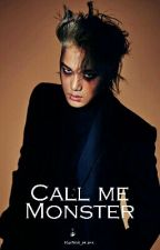 Call me monster by RM_yes