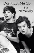 Don't let me go {Larry Stylinson}-  Italian Translation by ChiaradeLuca2
