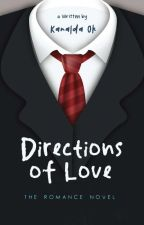 Directions of Love (completed) by Kanalda95