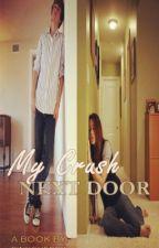 My Crush Next Door [ONESHOT] by sejirosales