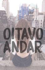 Oitavo Andar by alegoriana