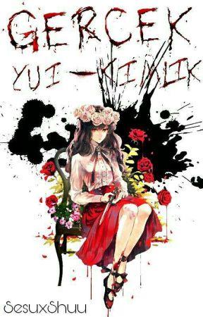 Yui'nin Gerçek Kimliği by SesuxShuu