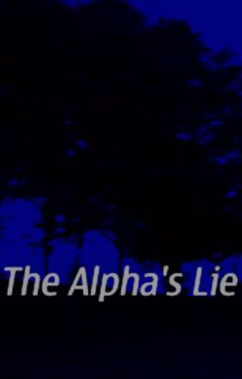 The Alpha's Lie (Alpha's Destiny #2)