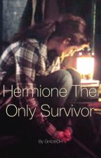 Hermione the only survivor. by Gr4cieDH