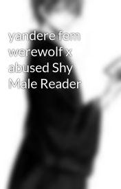 Yandere Females x Male Reader - Salem x Child Reader - Wattpad