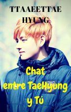 Chat Entre TaeHyung Y Tú by BangNia