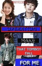 Operation : Make That Tomboy Fall for me by WinryRockbell3