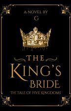 The King's Bride by grey010