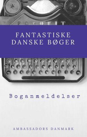 Fantastiske danske bøger - Boganmeldelser by AmbassadorsDK