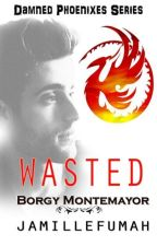 WASTED by JFstories