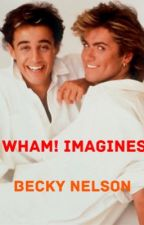 Wham! Imagines by the_beatles_62
