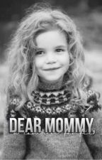 Dear Mommy ➸ Camren  by hopefifthx