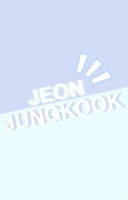 Đọc truyện JUST.TEXT ♪ JungKook