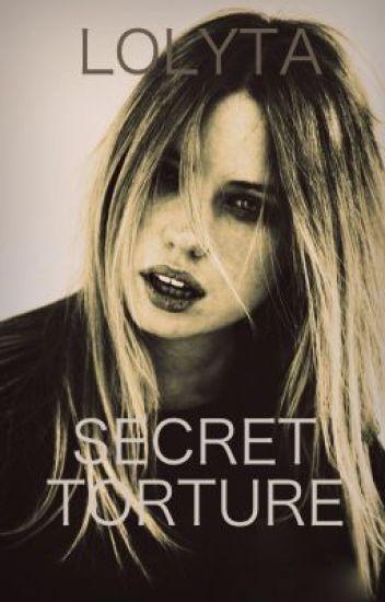 Secret Torture (Student/Teacher) - COMPLETED