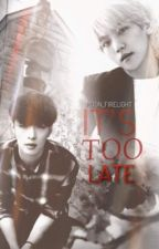 Its too late (BaekXing) by rainastic