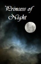 Princess Of Night by Slushpuppy95