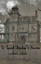 In Lord Shadow's House by MelanieBurnsSchulz