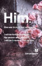 Him (a justin bieber bully story) by WinchesterNerd