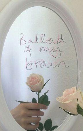 ballad of my brain by hotfusss