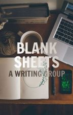 Blank Sheets [A writing group] Closed by Blank_Sheets