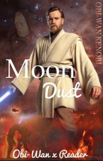 Moon Dust (Obi-Wan x reader)