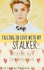 Falling In Love With My Stalker by ChanceLoxe