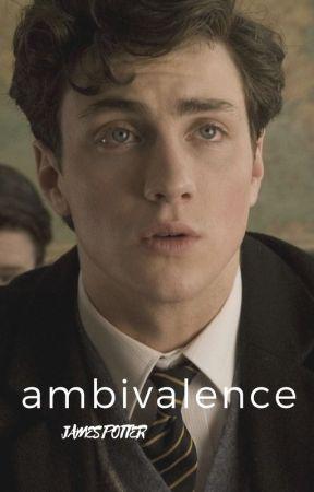 ambivalence | james potter by kill-zones