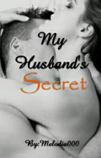 My Husband's Secret by Melodia000