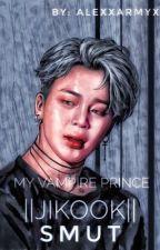 My vampire prince  (Jikook smut)  by AlexxArmyx
