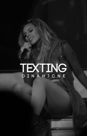 Texting ➳ Dinah Jane  by jtadore333