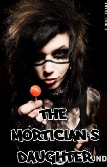 The Mortician's Daughter [BVBFFCZ]
